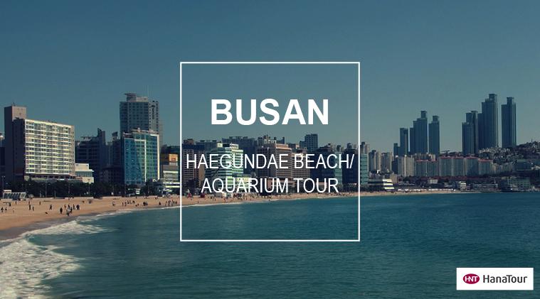 Hanatour - Busan