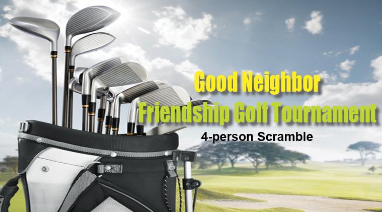 Good Neighbor Friendship Golf Tournament